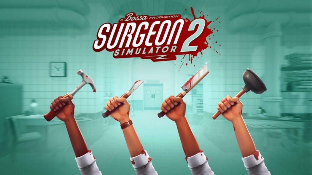 Surgeon Simulator 2 inaspettato inatteso giochi in arrivo